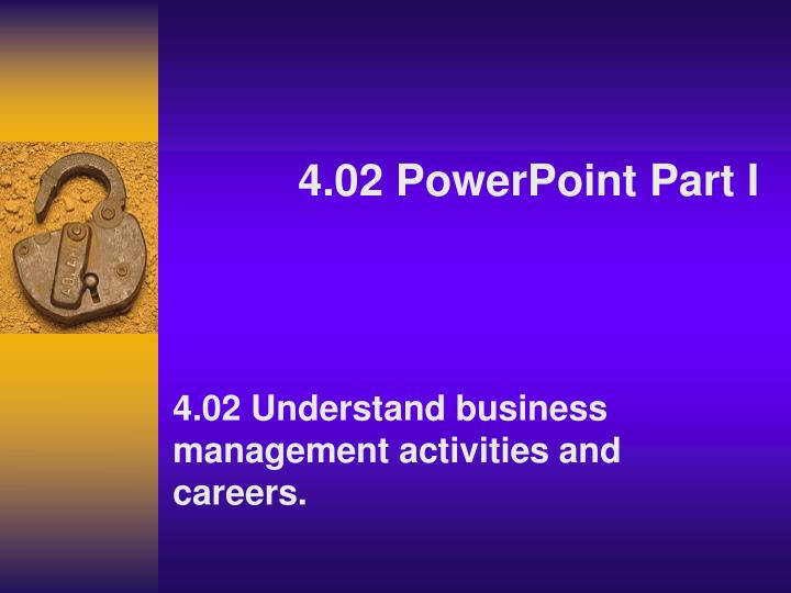 4 02 powerpoint part i