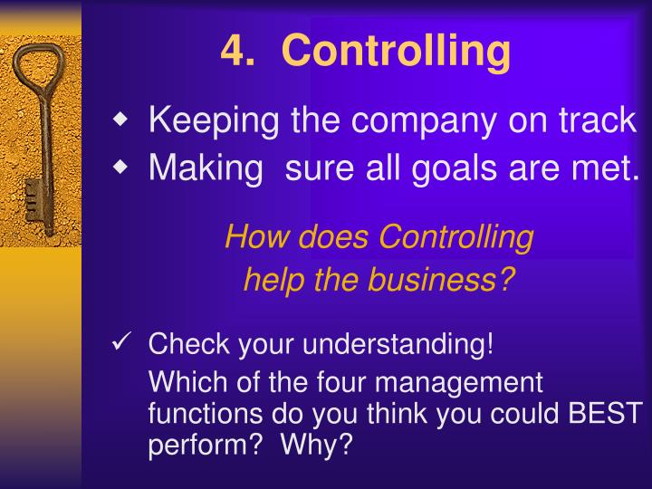 4.  Controlling