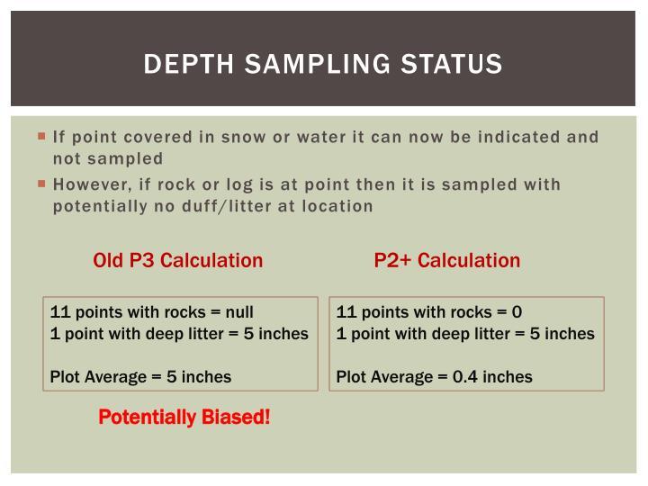 Depth Sampling Status