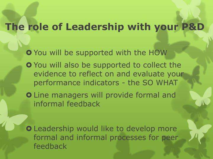 The role of Leadership with your P&D