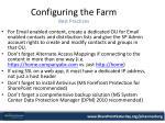 configuring the farm best practices
