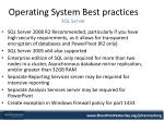 operating system best practices sql server