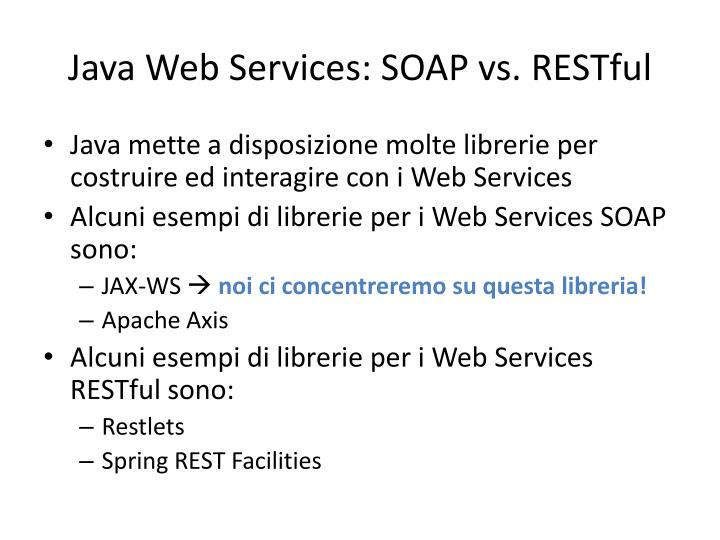 Java Web Services: SOAP vs.