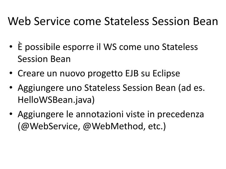 Web Service come Stateless Session Bean