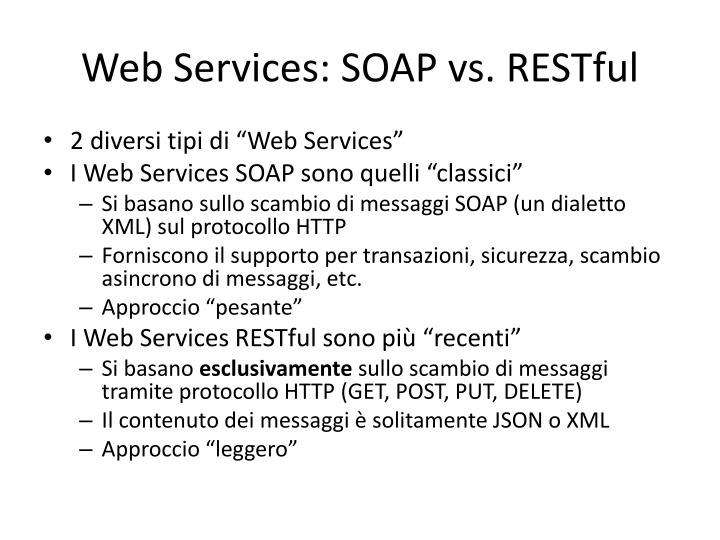 Web Services: SOAP vs.