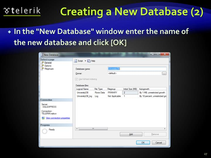 Creating a New Database (2)