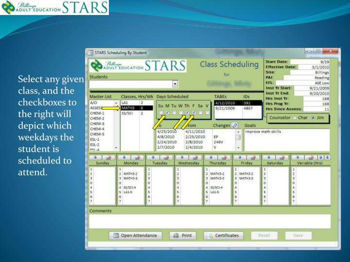 Select any given class, and the checkboxes to the right will depict which weekdays the student is scheduled to attend.