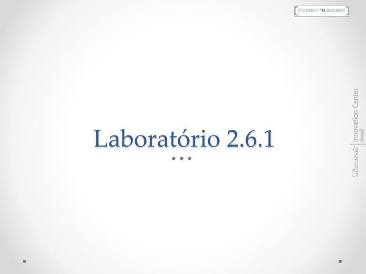 Laboratório 2.6.1
