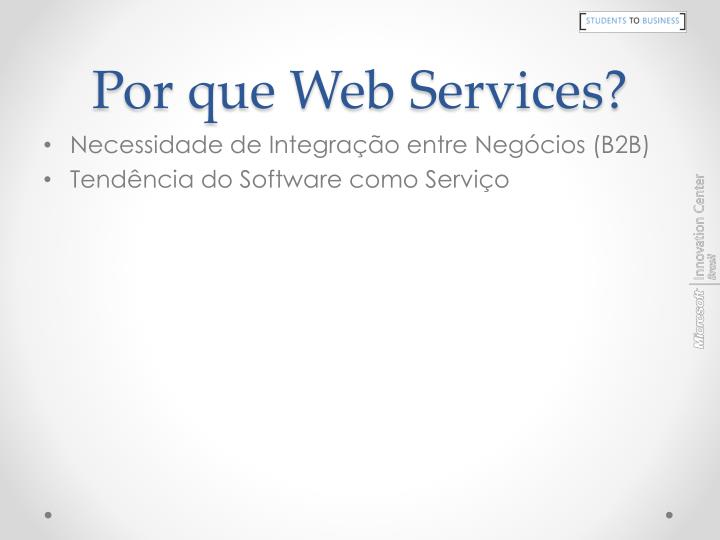 Por que Web