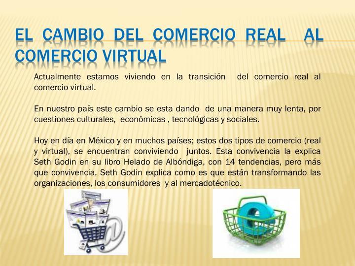 El Cambio del Comercio Real  al Comercio Virtual