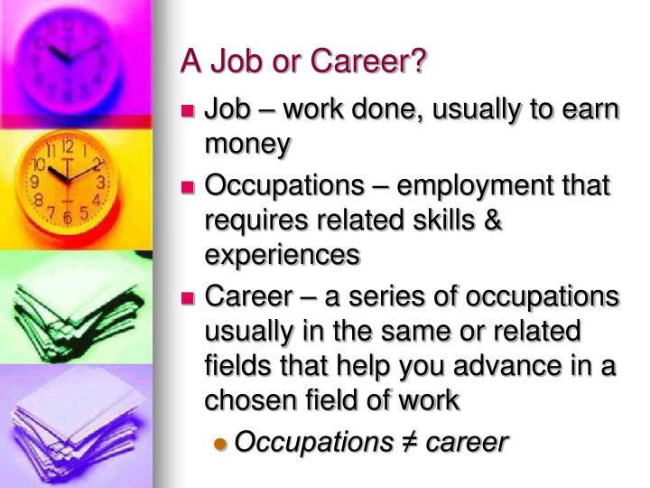A job or career