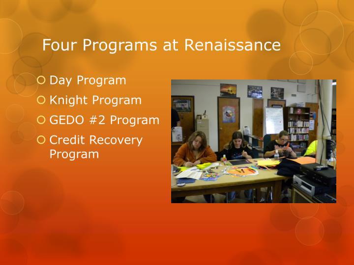 Four Programs at Renaissance