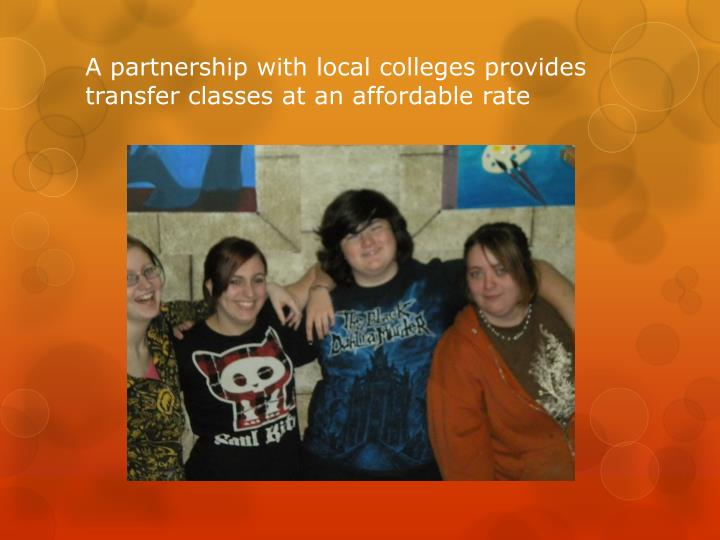 A partnership with local colleges provides