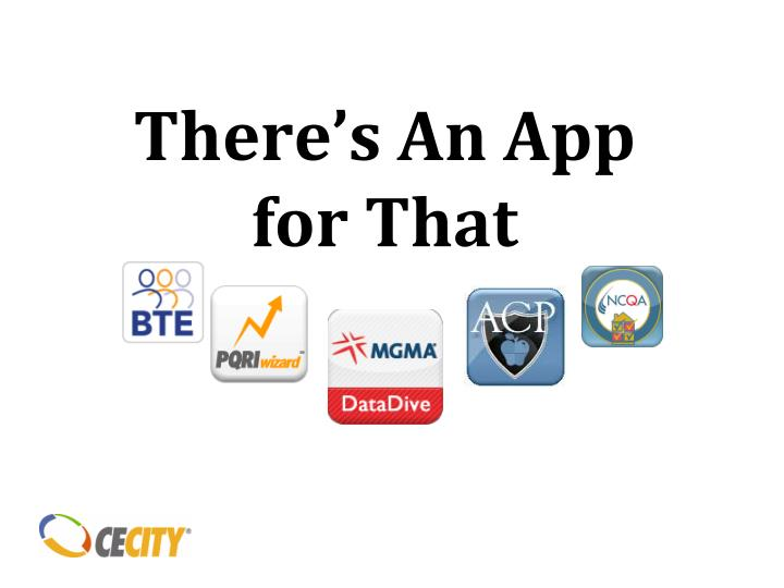 There's An App