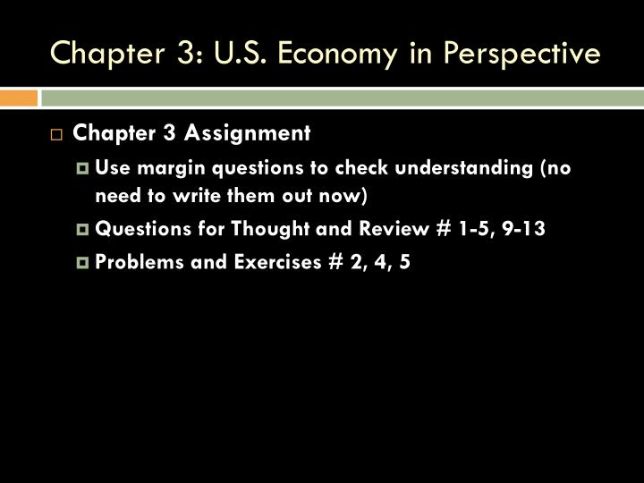 Chapter 3 u s economy in perspective