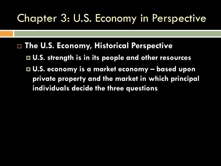 Chapter 3 u s economy in perspective1