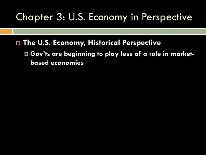 Chapter 3: U.S. Economy in Perspective