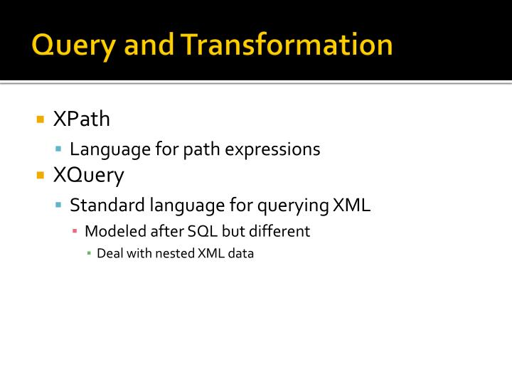 Query and Transformation