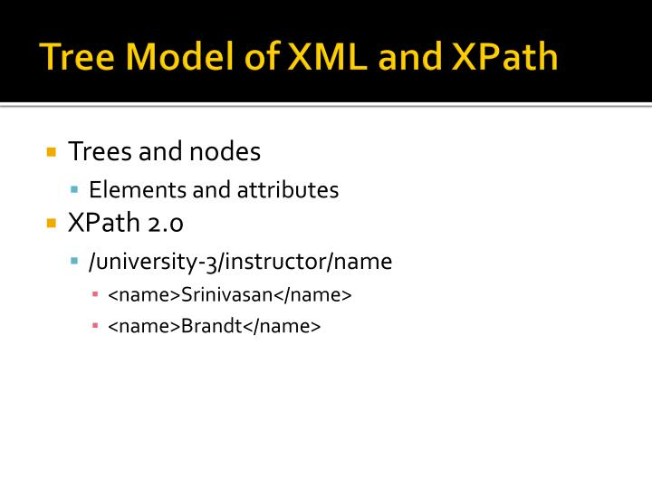 Tree Model of XML and