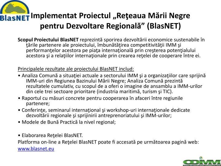 """Implementat Proiectul """"Reţeaua Mării Negre"""
