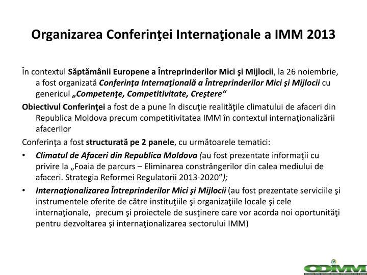 Organizarea Conferinţei Internaţionale a IMM
