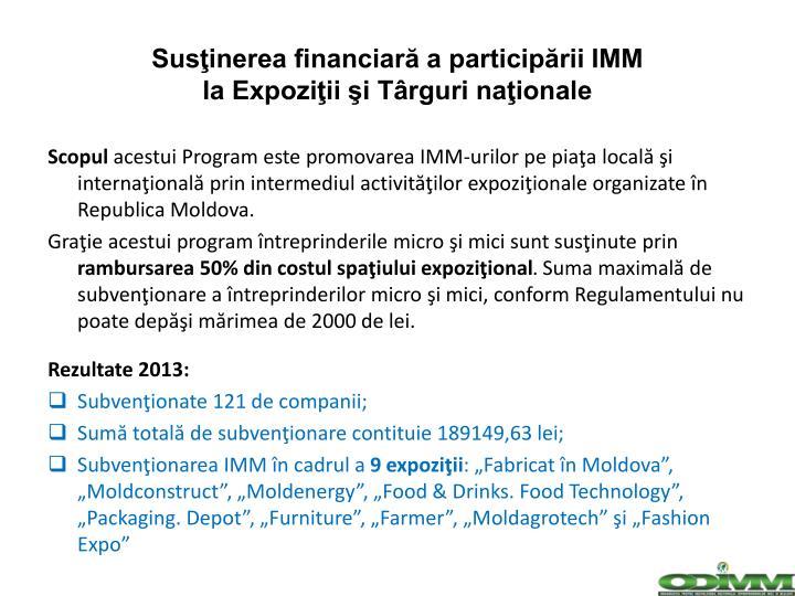 Susţinerea financiară a participării IMM