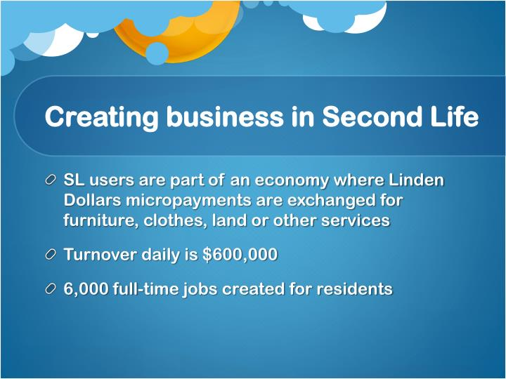 Creating business in Second Life
