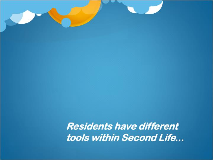 Residents have different