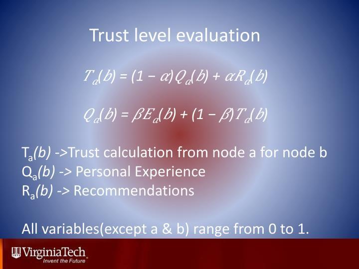 Trust level evaluation