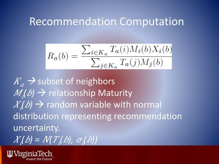 Recommendation Computation