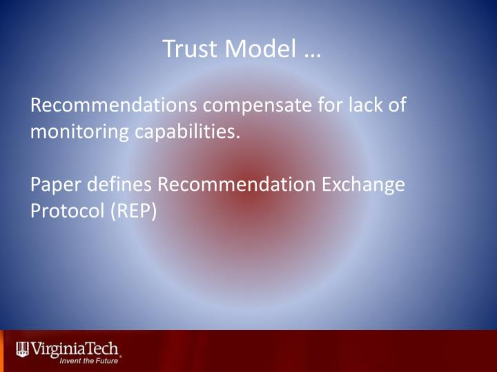 Trust Model …
