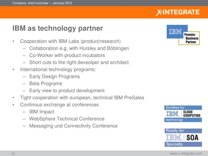 IBM as technology partner