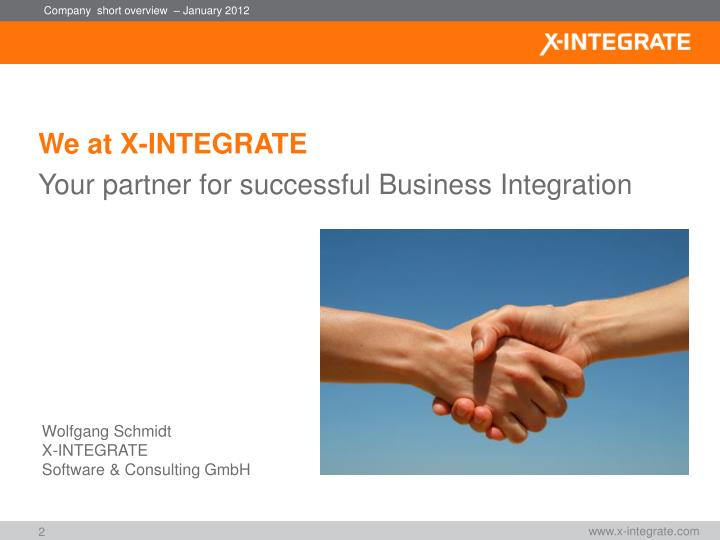 We at X-INTEGRATE