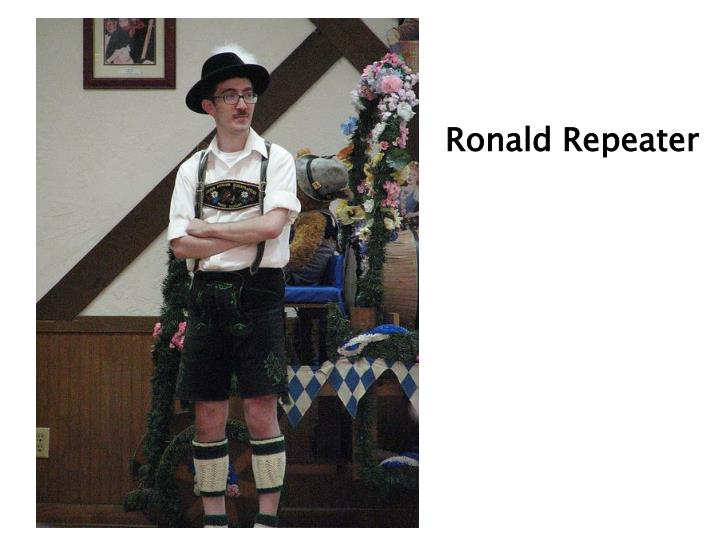 Ronald Repeater
