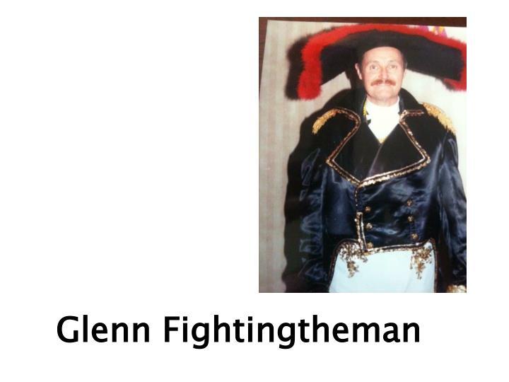 Glenn Fightingtheman