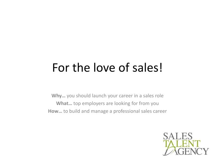 for the love of sales