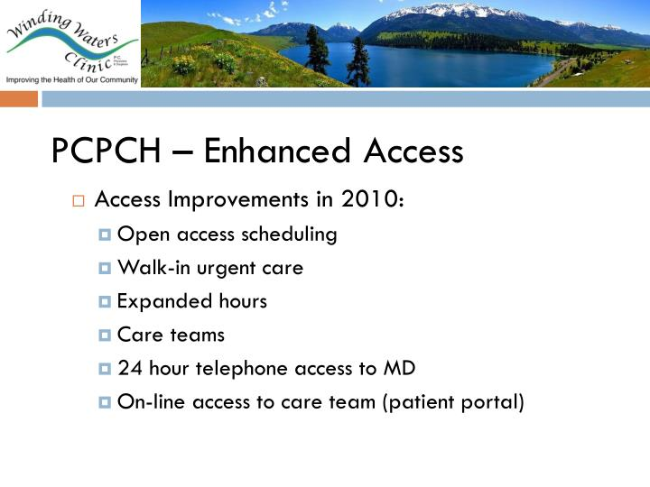 PCPCH – Enhanced Access