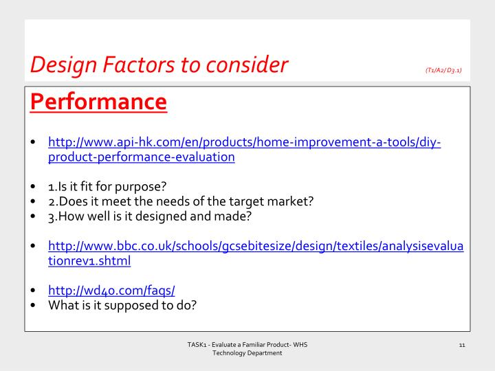 Design Factors to consider