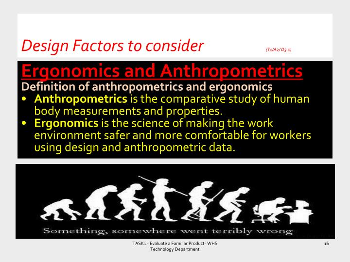 Design Factors to consider