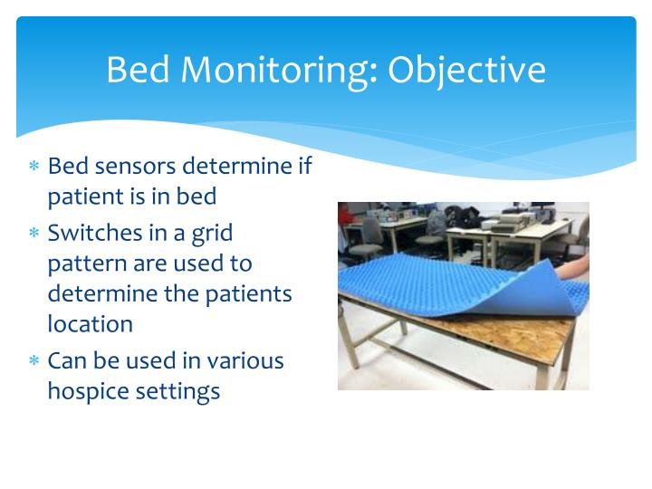 Bed Monitoring: Objective