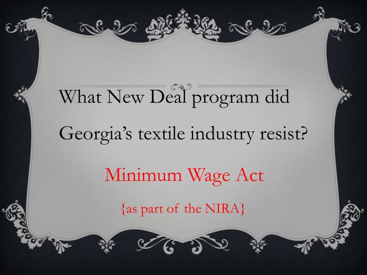 What New Deal program did Georgia's textile industry resist