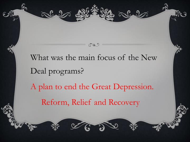What was the main focus of the New Deal programs