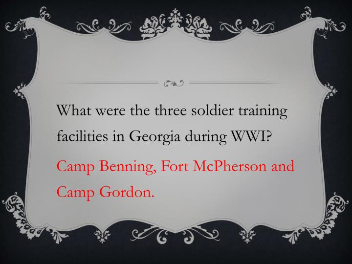 What were the three soldier training facilities in Georgia during