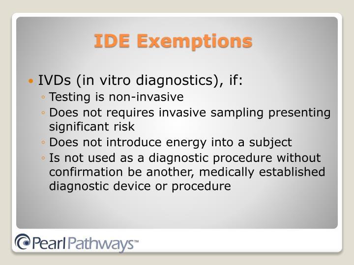 IVDs (in vitro diagnostics), if:
