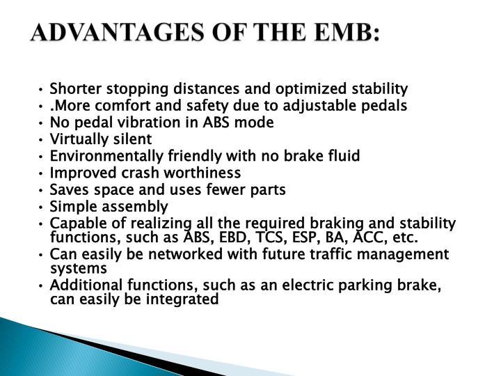 ADVANTAGES OF THE EMB: