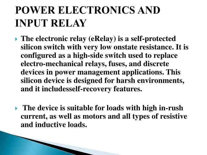 POWER ELECTRONICS AND INPUT RELAY
