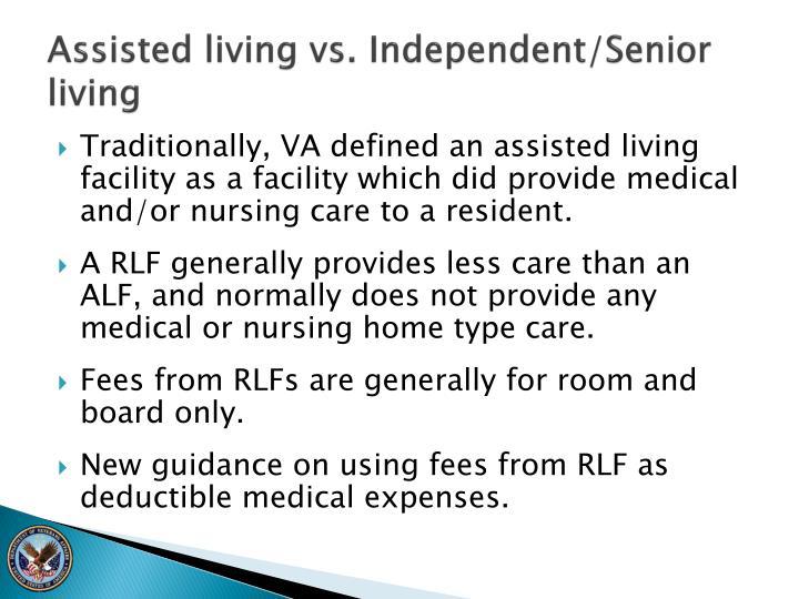Assisted living vs. Independent/Senior living