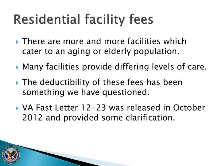 Residential facility fees