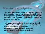 fiber protection systems