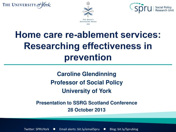 Home care re ablement services researching effectiveness in prevention